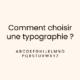 comment-choisir-une-typographie-graphiste-montpellier-2
